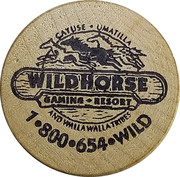 Wooden Nickel - Wildhorse Gaming Resort – obverse