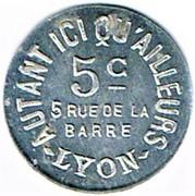 5 Centimes - Autant ici qu'ailleurs (Lyon) – obverse