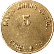 5 Cents - Wanda Mining Co., Inc. (Ethel, W. VA.) – reverse