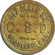 5 Cents - C.S.D. (617 Main St.; Woodland, California) – obverse