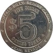 5 Dollar Gaming Token - Buffalo Bill's Resort Casino (Jean, Nevada) – reverse