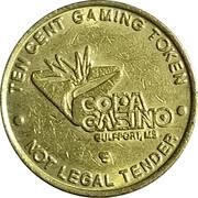 10 Cent Gaming Token - Copa Casino (Gulfport, Mississippi) – obverse