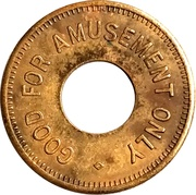 Token - Good For Amusement Only – obverse