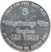 1 Dollar - Westward Ho Casino (Las Vegas, Nevada) – obverse