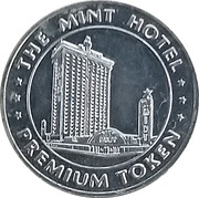 Premium Token - The Mint Hotel (Las Vegas, Nevada) – obverse