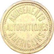 Token - Bruxelles Exposition 1910 (Amusements  Americains  Automatiques) – reverse