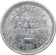 10 Cents - R. Stoughton (Prescott,  Arizona) – obverse
