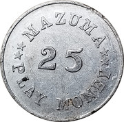 25 Mazuma Play Money (Gen. U. S. Grant) – reverse