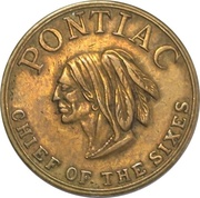 "Token - Pontiac ""Chief of the Sixes"" – obverse"