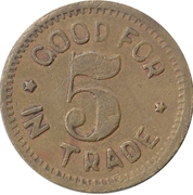 Token - Good For 5 In Trade – obverse