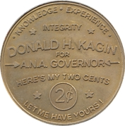 2 Cents - Donald H. Kagin for A.N.A. Governor – reverse