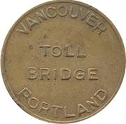 Toll Bridge Token - Vancouver Portland (Vancouver, Washington) – reverse