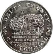 1 Dollar - Delta Colorado Centennial (Delta, Colorado) – reverse