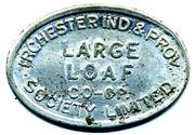 Token - Large Loaf, Irchester Ind  & Provid CSL (Northamptonshire) – obverse