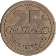 25 Cents - Fred Meyer – obverse
