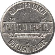 25 Cents Gaming Token - Casino St. Charles (St. Charles, Missouri) – obverse