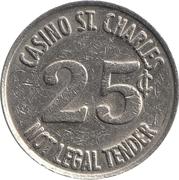 25 Cents Gaming Token - Casino St. Charles (St. Charles, Missouri) – reverse