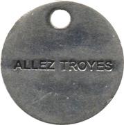 Shopping Cart Token - Allez Troyes (10 Francs) – obverse