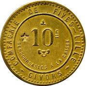 10 Centimes - Givors Compagnie de Fives (Lille) – obverse