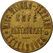 Token - Café Weisen-Ferrari (Ettelbruck) – obverse