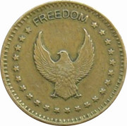 "Token - No Cash Value (Eagle looking left; ""Freedom""; Brass; 23 mm) – obverse"