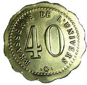 40 Centimes - Brasserie de l'Univers – obverse