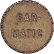Token - Bar-Matic (with denticles) – obverse