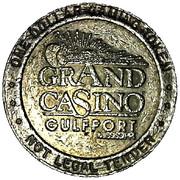 1 Dollar Gaming Token - Grand Casino (Gulfport, Mississippi) – obverse