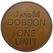 1 Unit - J and M Dobson – obverse