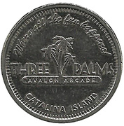 Token - Three Palms Avalon Arcade (Catalina Island, California) – obverse