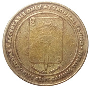 25 Cent Gaming Token - Tropical Casino – obverse