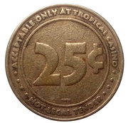 25 Cent Gaming Token - Tropical Casino – reverse