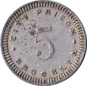 5 Cents - Brooklyn Prison (New York) – reverse
