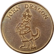 Amusement Token - John Dragon – obverse