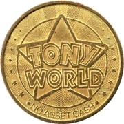 Amusement Token - Tony World – obverse