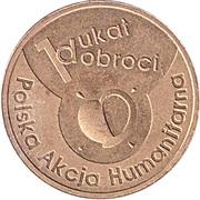 1 Dukat Dobroci - Polska Akcja Humanitarna – reverse