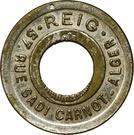 Token - Bon pour la consommation - Reig (Alger; holed) – obverse