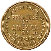 Car Wash Token - Pro-Lube of America (Blue Springs, Missouri) – obverse