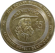 5 Dollar Gaming Token - Celebrity Hotel - Wild Bill Hickok (Deadwood, South Dakota) – obverse
