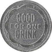 Token - My Two Cents (Good for one drink) – obverse