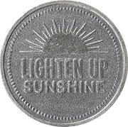 Token - My Two Cents (Lighten up sunshine) – obverse
