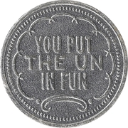 Token - My Two Cents (You put the un in fun) – obverse