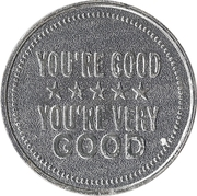 Token - My Two Cents (You're good / You're very good) – obverse
