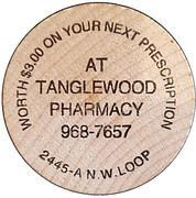 Wooden Nickel - Tanglewood Pharmacy (Stephenville, Texas) – obverse