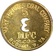 5 Cents - Mary Frances Coal Company (Robson, West Virginia) – obverse