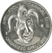Mardi Gras Token - April Fool's Carnival Club (Carnival Time in New Orleans; New Orleans, Louisiana) – reverse