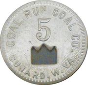 5 Cents - CoalRun Coal Company (Cunard, West Virginia) – obverse