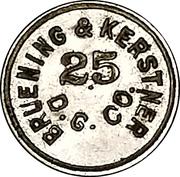 25 Cents - Bruening & Kerstner Dry Goods Co. – obverse