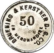 50 Cents - Bruening & Kerstner Dry Goods Co. – obverse