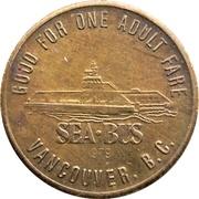 1 Adult Fare - Sea-bus (Vancouver, B.C.) – obverse